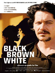 Black Brown White - Poster